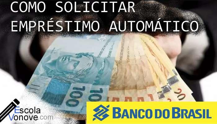 Como solicitar emprestimo automatico do banco do brasil blog