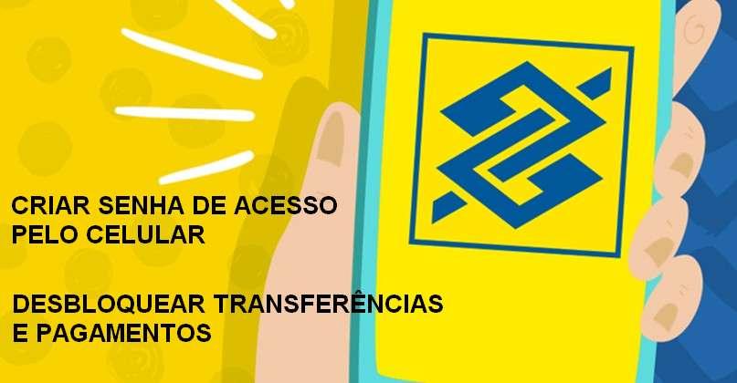 criar senha banco do brasil para celular