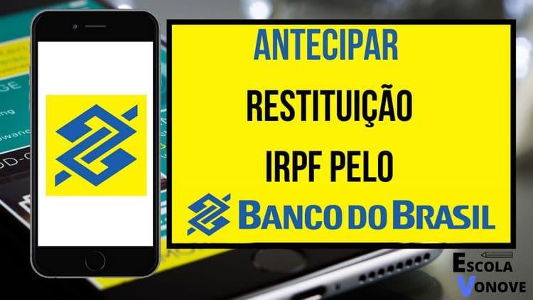 antecipar restituição imposto de renda banco do brasil