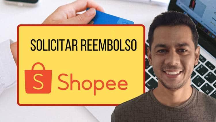 Solicitar reembolso Shopee